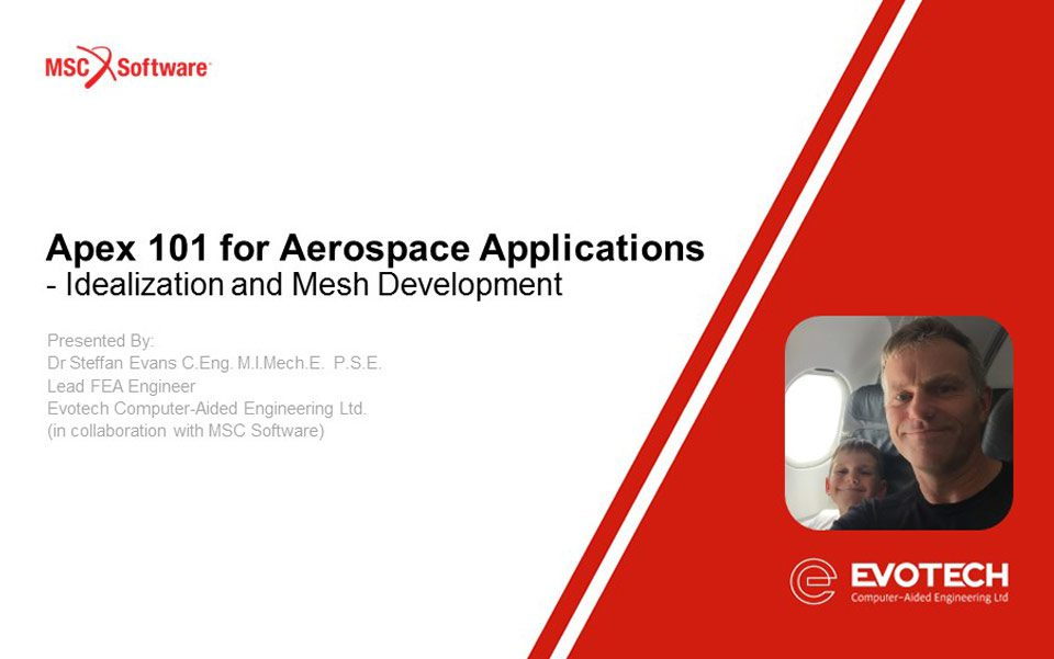 MSC Apex 101 for Aerospace Applications – Idealization and Mesh Development