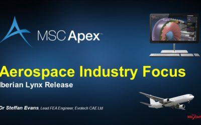 Apex Webinar Series – MSC Apex/Nastran Workflow Efficiencies for the Aerospace Industry
